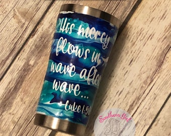 His mercy | Christian | Swirl Tumbler | Scripture | Waves | Blue | Ocean | Nautical