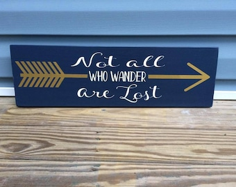 Not all who wander are lost handpainted sign