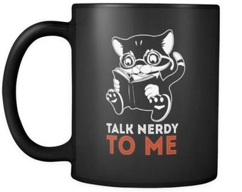 Funny Geek Mug Talk Nerdy To Me 11oz Black Coffee Mugs