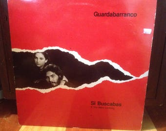 Guardabarranco - Si Buscabas/If You Were Looking - Vinyl