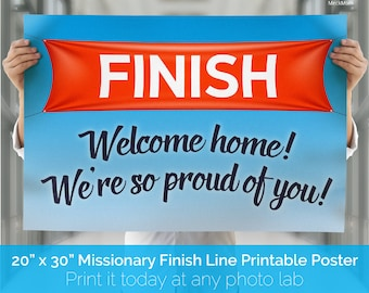 INSTANT DOWNLOAD - Finish Line Poster for Elders and Sisters - Missionary Welcome Home Poster 20x30 - Printable File