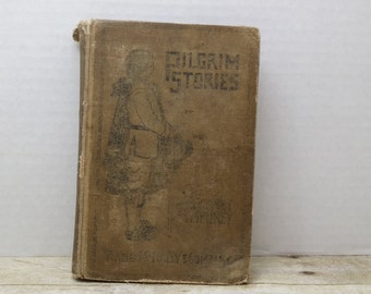 Pilgrim Stories, 1910, Margaret Pumphrey, vintage kids book, antique kids book