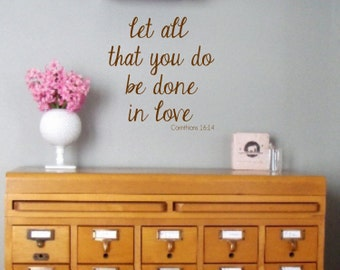 Corinthians 16:14  Let All That You Do Be Done In Love  Vinyl