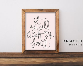 Dorm Wall Art, It is Well, Scripture Wall Art, Hymn Art,  Hand Lettered Truth, Christian gifts, Dorm Decor, Dorm Gift, Calligraphy quotes