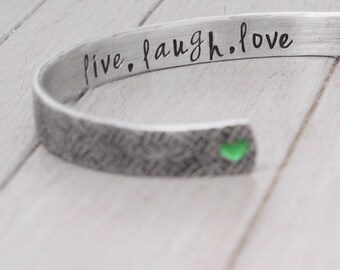Live Laugh Love Cuff, Aluminum Cuff, Textured Cuff, Hammered Cuff, Heart Bracelet Custom Cuff Bracelet Personalized Jewelry Handstamped Cuff