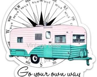 Go Your Own Way Die Cut Sticker Vintage Trailer Camper