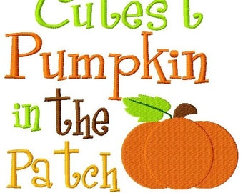 Cutest Pumpkin in the Patch Embroidery Design