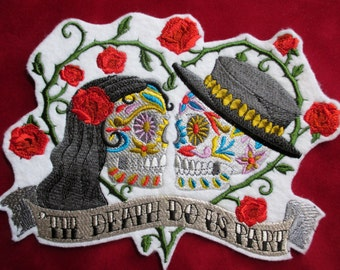 Extra Large Embroidered Sugar Skull Til Death Do Us Part Applique Patch, Unconventional Wedding Patch, Mexican, Hispanic, Mexico, Skeleton