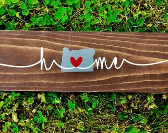 Oregon Home Wooden Sign