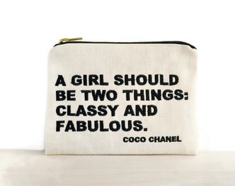 Chanel quotes zipper pouch / bag with Coco Chanel quote / clutch with embroidered quote / inspirational quote / classy and fabulous Chanel