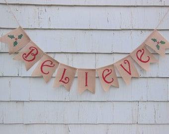 Believe Banner, Christmas Decor, Christmas Banner, Christmas Garland, Burlap Christmas Bunting, Believe Garland, Believe Bunting