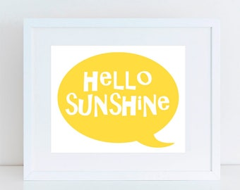 HELLO SUNSHINE art print in a choice of colours - bright fun colourful kids nursery art childrens art, baby print speech bubble quote simple