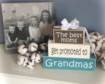 """Pregnancy Announcement - Wood Block Stack: """"The Best Moms Get Promoted to Nanas"""" - Gift for Nana or Grandma. Grandparent news"""