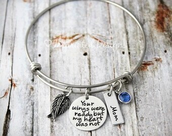 Memorial Bracelet Bangle - Sympathy Gift - Your Wings Were Ready But My Heart Was Not - In Memory Of - Mom - Friend - Sister -Child-Grandma