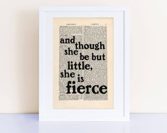 She is fierce William Shakespeare Quote Print on an antique page, literary quotes, though she be but little she is fierce