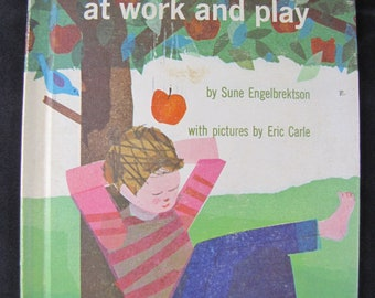 Gravity at Work and Play // 1963 Hardback // Children's book // Eric Carle's first illustrated book // Sune Engelbrektson
