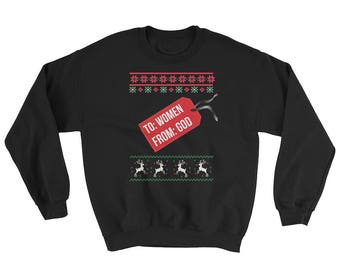 To Women From God Ugly Christmas Sweater | Merry Christmas | Funny Christmas | Ugly Sweater | Christmas Party | Ugly Xmas Sweater | Tacky