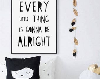 "Inspirational Art ""Every Little Thing is Gonna Be Alright"" Typography Print Motivational Wall Decor Watercolor Poster Quote Minimalist"