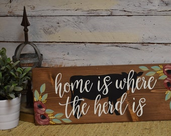 Home is where the herd is | Cow Decor | Home Decor |Hand Painted | Wall Hanging | Shelf Decor