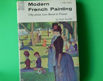 1956 Modern French Painting 1st Edition Sam Hunter Manet to Picasso Artists