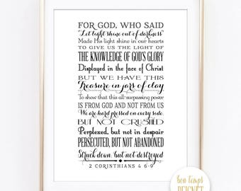 "2 Corinthians 4 6-9 -- 8x10"" - INSTANT DOWNLOAD - For God, who said, ""Let light shine out of darkness,"" made his light shine in our...."