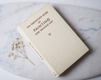 Vintage The Observers Book of Painting Off White Leather Look Cover Collectable Book