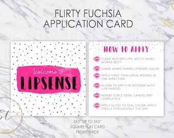 Lipsense Application card design Flirty Fuchsia - distributor - branding - packaging - Digital Download