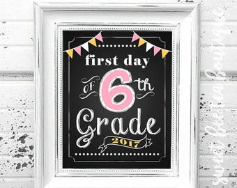First Day of School Chalkboard Printable Sign Poster - Photo Prop - Sixth 6th Grade - Instant Download Digital File - Pink Yellow White