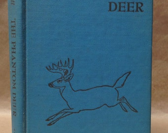 The Phantom Deer By Joseph Wharton Lippincott c.1954