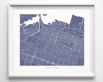 Hamilton Map, Canada Print, Hamilton Poster, Canadian Art, Office Wall Art, Baby Room Decor, Baby Shower Gift, Giclee, Mothers Day Gift