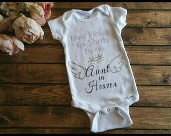 Hand Picked for Heaven Onesie to remember a love one who had passed on.