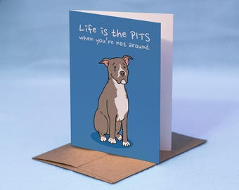 Pit Bull Miss You Card - I Miss You Pit Bull Card - Pit Bull Card - Missing You Card - I Miss You Card - Dog I Miss You Card