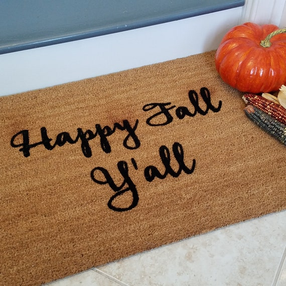 SALE - Happy Fall Y'all / Welcome Mat / Custom Doormat / Fall Decoration / Doormats / Personalized Doormat / Gifts for Her / Gifts for Him