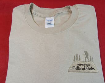 Protect our National Parks T shirt or Sweatshirt