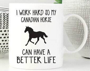 Horse Mug, Canadian Horse Gift, Canadian Horse Coffee Mug, Canadian Horse Gifts, Coffee Mug, Canadian Horse Lover Gift,