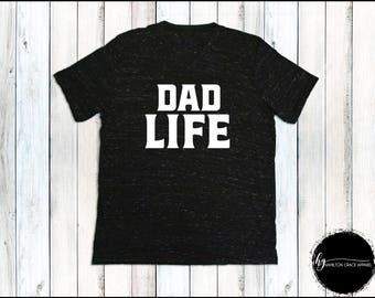 Dad Life Shirt Funny Dad Shirt Father Shirt  Dad Shirt New Dad Gift Gift for Husband T-shirt Father's day New Dad Shirt Dad SAHD