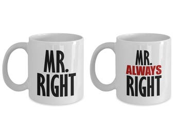 Mr Right and Always Right Funny Mug Gift for Gay Couple SET of TWO Sarcastic LGBT Men Husband Coffee Cup