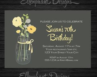 Yellow and gray 30th Birthday Invitation, flowers, mason jar vase, 40th, 50th, 60th, floral ribbon, custom invite, digital file, you print