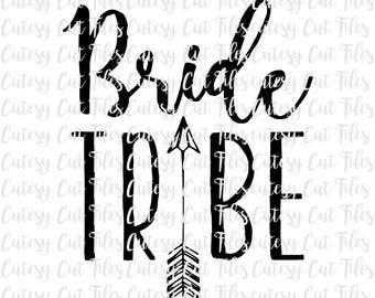 Bride tribe svg - Bachelorette svg - Bachelorette shirts - Bride tribe