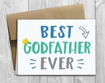 Best Godfather Ever - Simply Stated - Father's Day / Birthday / Any Occasion - Greeting Card - PRINTED 5x7 Notecard