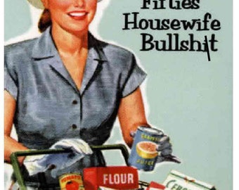 Fuck This 50s Housewife Bullsht funny blunt kitchen towel mature content