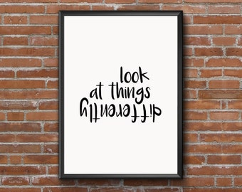 """Digital Download Typographic Print Wall Art """"look at things differently"""" Instant Download Printable Art Word Art Wall hanging Digital Poster"""