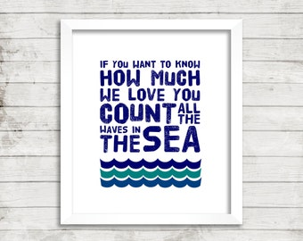 Count All The Waves In the Sea Print, Nursery, Boy's Room, Girl's Room, Child's Room, Blue, Green, Ocean, Sea, Quote, Typography, Wall Art,