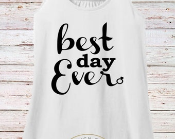Best Day Ever  tank top , honeymoon tank top, wedding day tank , engagement tank top , getting ready tank