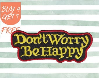 Happy Patches Funny Patch Iron On Patch Embroidered Patch Optimism Don't Worry