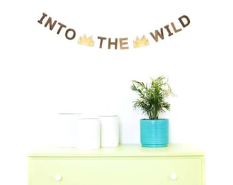 INTO THE WILD  bunting - Decorative wall hanging for child's bedroom or playroom, unique nursery decor, handmade natural wood letters
