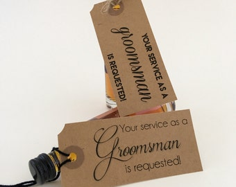 Groomsman Tags, Will you be my Best Man, Wedding Tag, Groomsman Gift Tag, Ring Bearer, Usher, Your Service is Requested, Suit Up