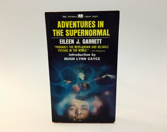 Vintage Occult Book Adventures in the Supernormal by Eileen J. Garrett 1968 Paperback