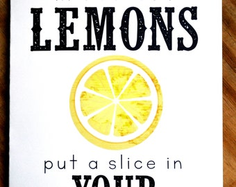 Southern Series Greeting Card-When life hands you lemons put a slice in your sweet tea