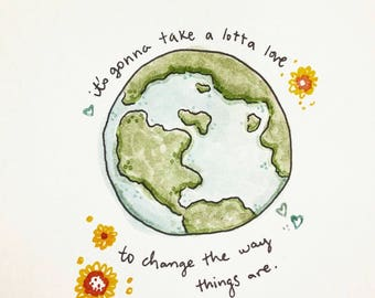 Love Your Earth - art print